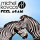 Michel Kovacs Feat. Charlotte Larrain Feel Again