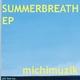 Michi Muzik Summerbreath Ep