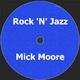 Mick Moore Rock ´N´Jazz