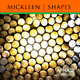 Mickleen Shapes