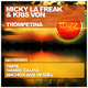 Micky La Freak & Kris Von Trompetina