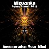 Regeneration Your Mind by Micozatka mp3 download