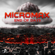 Micromax - End of Days