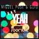 Miguel Pose & Guio Say Yeah