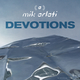 Mik Arlati Devotions