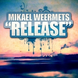 Release EP by Mikael Weermets mp3 download