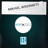 Something Something by Mikael Weermets mp3 download