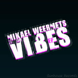 Vibes by Mikael Weermets mp3 download