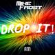 Mike Frost Drop It!
