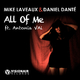 Mike Laveaux & Daniel Danté All of Me