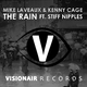 Mike Laveaux, Kenny Cage Ft Stiff Nipples The Rain