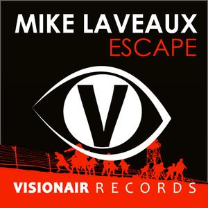 Mike Laveaux - Escape (Visionair Records)