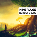 World of Dreams by Mike Rules mp3 download