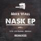 Mike Wall - Nask EP