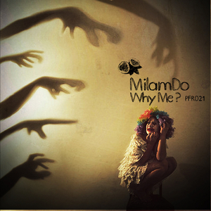 Milamdo - Why Me ? (Passion Fruit Recordings)