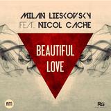 Beautiful Love by Milan Lieskovsky ft. Nicol Cache mp3 download