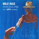 Mile Rice 13th Eclipse