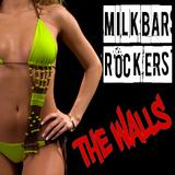 The Walls by Milkbar Rockers mp3 download