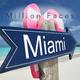 Million Faces Miami