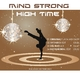 Mind Strong High Time