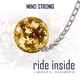 Mind Strong Ride Inside