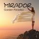 Mirador Garden Paradiso