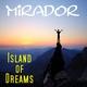 Mirador Island of Dreams - Single