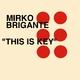 Mirko Brigante This Is Key
