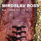 Miroslav Ross Na Cona De Vila