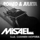 Misael Deejay feat. Carmen Nophra Romeo & Julieta