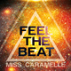 Miss Caramelle Feel the Beat