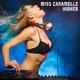 Miss Caramelle Higher