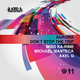 Miss Ka-rine, Michael Manteca & Axel G Aurora / Don't Stop the Trip