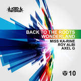 Back to the Roots Wonderland by Miss Ka-rine, Roy Albi & Axel G mp3 download
