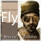 Mister Hood Fly Special Edition