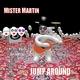 Mister Martin Jump Around