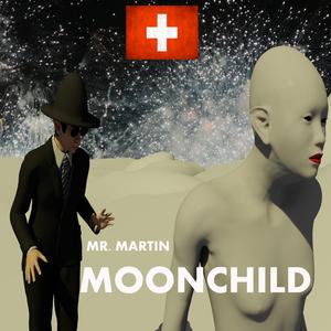 Mister Martin - Moonchild (Magic Music)