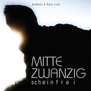 Mitte Zwanzig - Scheinfrei (Südhang)