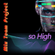Mix Team Project - So High