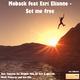 Moback feat. Esri Elianne Set Me Free