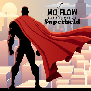 Moflow - Superheld (Wings Music)
