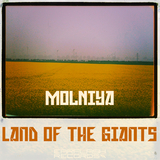 Land of the Giants by Molniya mp3 download