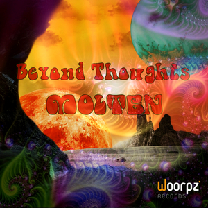 Molten - Beyond Thoughts (Woorpz Records)