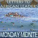 Monday Midnite - Letters to African Leaders