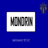 Movement 92'' E.P. by Mondrin mp3 downloads