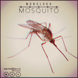 Mosquito by Monuloku mp3 download