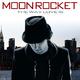 Moon Rocket The Way Love Is