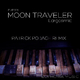 Moon Traveler Eargasmic