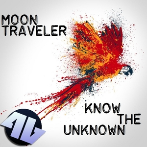 Moon Traveler - Know the Unknown (4Beat Records)