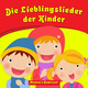 Moravec's Kinderwelt Die Lieblingslieder der Kinder